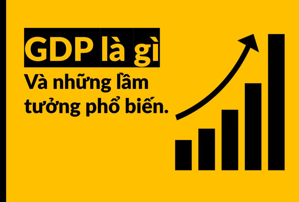 Cần phải hiểu đúng về GDP