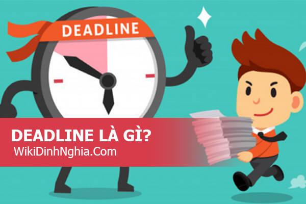 Chạy deadline là hoàn thành công việc trước thời hạn