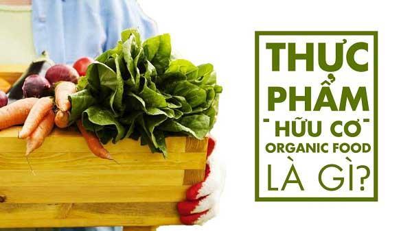 khái niệm thực phẩm organic là gì