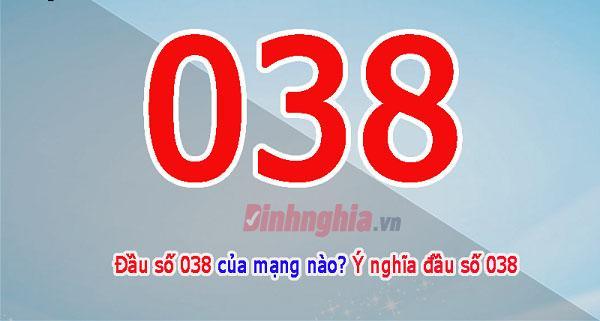 tìm hiểu 038 là mạng gì