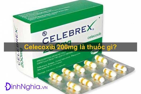 tìm hiểu celecoxib là thuốc gì